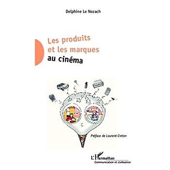 Les produits et les marques au cinéma