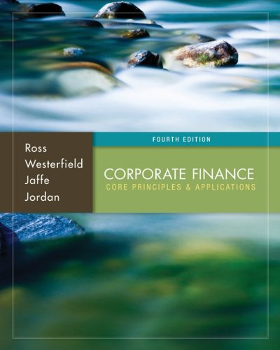 Corporate Finance: Core Principles and Applications (Irwin Finance)