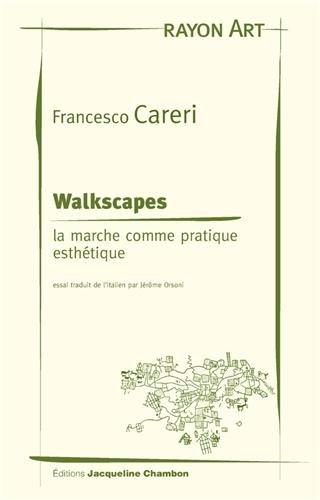 Walkspaces : La marche comme pratique esthétique