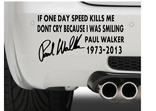 """Vinyl-Aufkleber, \""""Paul Walker - If One Day Speed\"""" (Text) für Auto, Fenster, Stoßstange, Motorrad, Laptop, iPad, Schwarz"""