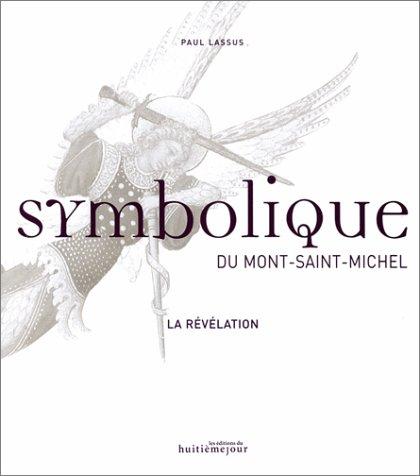 Symbolique du Mont-Saint-Michel : La Révélation