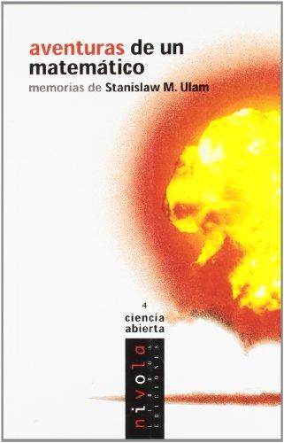 Aventuras de un matemático. Memorias de Stanislaw M. Ulam (Ciencia abierta) por Stanislaw M. Ulam