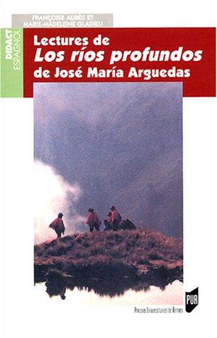 Lectures de Los Rios profundos de José Maria Arguedas