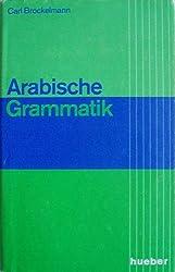 Arabische Grammatik: Paradigmen, Literatur, Ubungsstucke u. Glossar