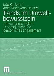 Trends im Umweltbewusstsein: Umweltgerechtigkeit, Lebensqualität und persönliches Engagement