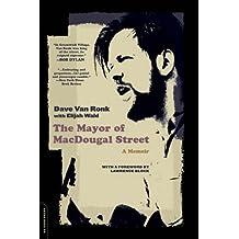 The Mayor of MacDougal Street: A Memoir of the 60's Folk Revival
