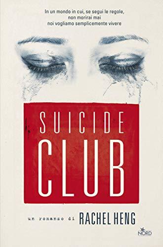 Suicide Club di [Heng, Rachel]