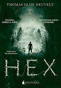 HEX: 10 par  Thomas Olde Heuvelt