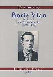 La vie avec Boris Vian : Du lycée à Saint-Germain-des-Prés