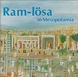 Ram-Lösa in Mesopotamia