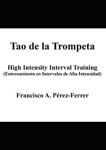 Tao de la Trompeta: High Intensity Interval Training (Entrenamiento en Intervalos de Alta Intensidad)
