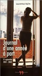 Journal d'une année à part : 11 septembre 2001 - 2002