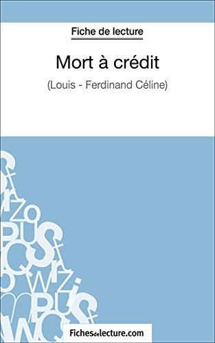 Mort à crédit: Analyse complète de l'oeuvre (French Edition)