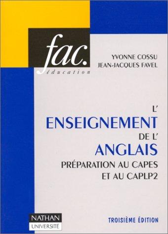 L'enseignement de l'anglais : Préparation au CAPES et au CAPLP2, épreuve de didactique