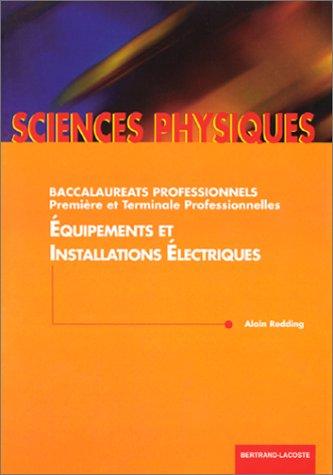 sciences-physiques-baccalaurats-professonnels-premire-et-terminale-professionnelles-quipements-et-installations-lectriques