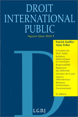 Droit international public - 6ème édition - Traité par Nguyen Quoc Dinh
