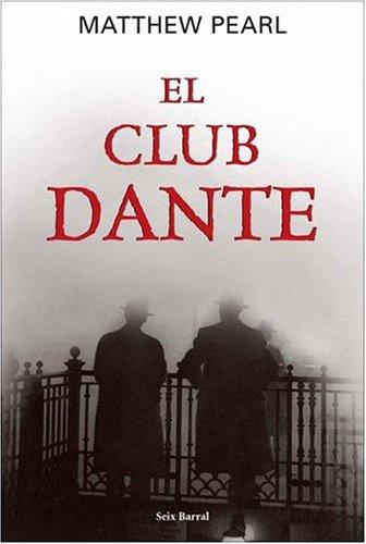 El Club Dante/The Dante Club por Matthew Pearl
