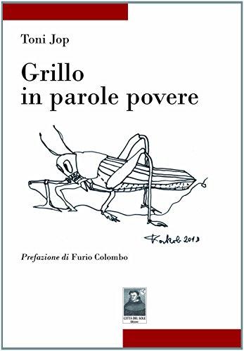 Grillo in parole povere (Tracce) por Toni Jop