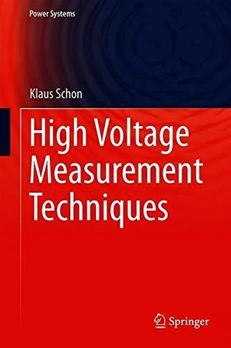 High Voltage Measurement Techniques (Power Systems) -