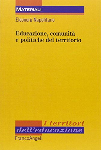 Educazione, comunità e politiche del territorio