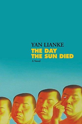 The Day the Sun Died por Yan Lianke