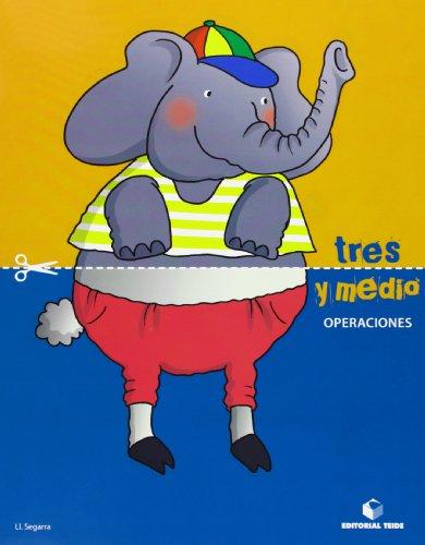 Tres y medio - Cuaderno de operaciones - 9788430709809 por Lluis Josep Segarra Neira