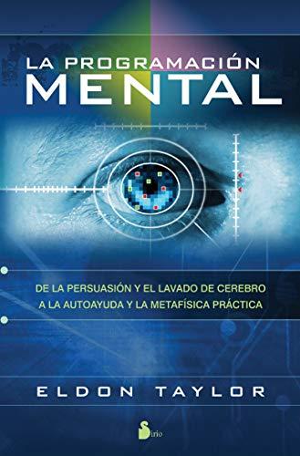 La programacion mental / Mind Programming par  ELDON TAYLOR