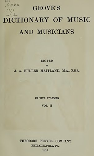 Grove's Dictionary of Music and Musicians (Volume II) (English Edition)