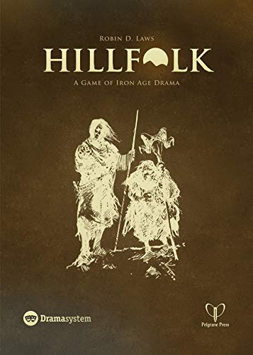 Hillfolk: A Game of Iron Age Drama - Laws D Robin