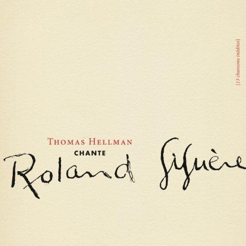 thomas-hellman-chante-roland-giguere