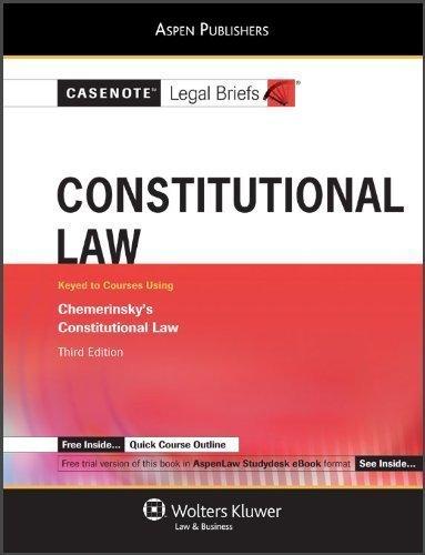 casenote-legal-briefs-constitutional-law-chemerinsky-third-edition-3-stu-stg-edition-by-casenote-leg