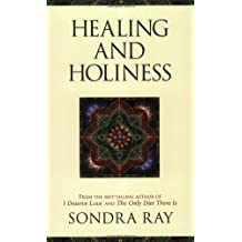 Healing and Holiness by Sondra Ray (2002-11-05)