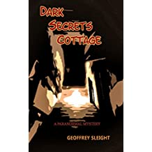 Dark Secrets Cottage (A Paranormal Mystery)