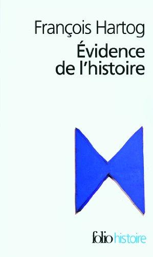 Évidence de l'histoire: Ce que voient les historiens