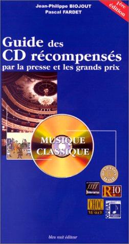 Guide des CD rcompenss par la presse et les grands prix : Musique classique