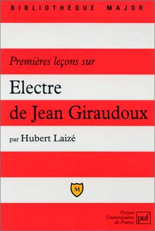 Premières leçons sur Electre de Giraudoux