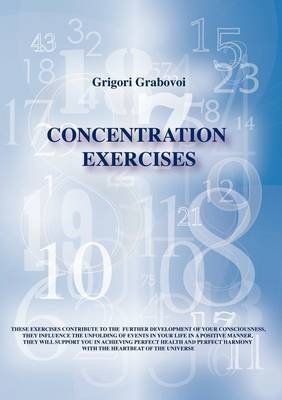 [(Concentration Exercises)] [By (author) Grigori Petrovitch Grabovoi] published on (January, 2010)