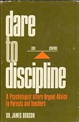 Dare to Discipline