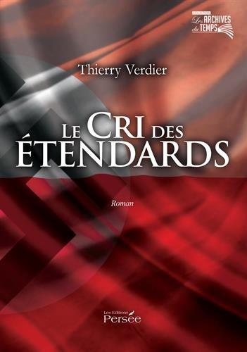 Le cri des étendards par Thierry Verdier
