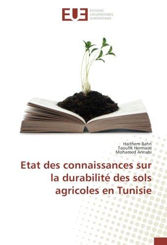 Etat des connaissances sur la durabilité des sols agricoles en Tunisie (OMN.UNIV.EUROP.) por Haithem Bahri