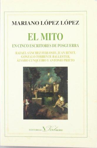 El Mito En Cinco Escritores De Posguerra