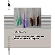 Untersuchungen an Nickel-Diimin- und Iridium-Pyridindiimin-Komplexen (Anorganische Chemie)