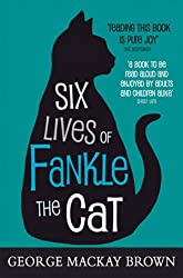 Six Lives of Fankle the Cat (Kelpies)