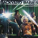 Songtexte von Backyard Babies - Making Enemies Is Good