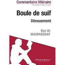 Boule de suif de Maupassant - Dénouement (Commentaire)