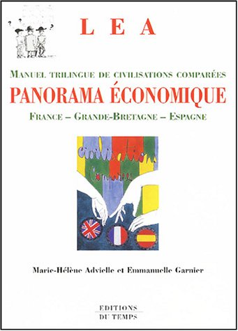 Panorama économique : Civilisations comparées France - Grande-Bretagne - Espagne