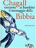 Image de Chagall racconta ai bambini il messaggio della Bib