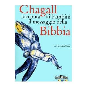 Chagall racconta ai bambini il messaggio della Bib