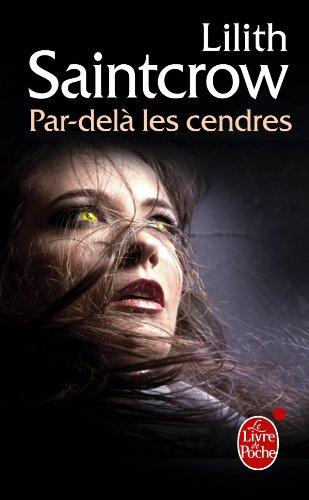 Par-delà les cendres (Danny Valentine, Tome 2) par Lilith Saintcrow