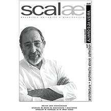 Álvaro Siza Vieira ...por sí mismo · scalae: conversación · matices · expresión: Volume 7 (coleccin internacional de ebooks de arquitectura + arquitectos de scalae)